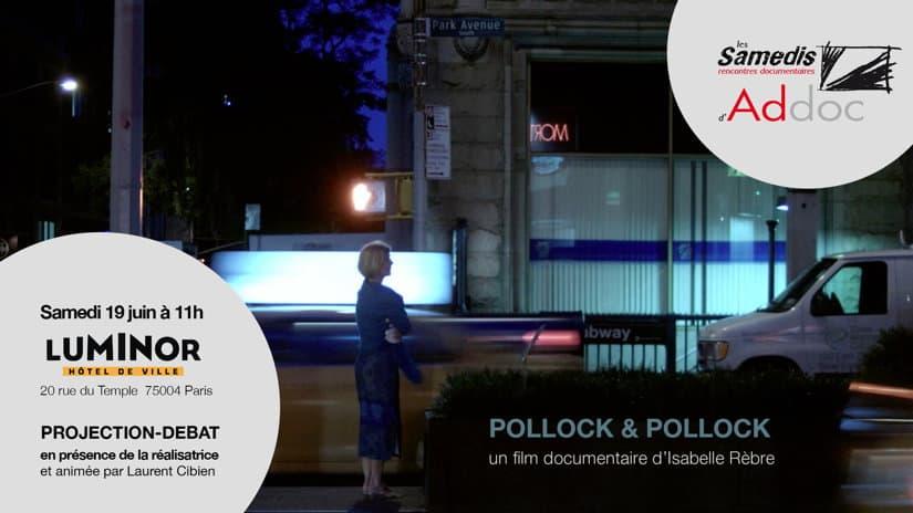Samedi #29 : Pollock & Pollock, d'Isabelle Rèbre