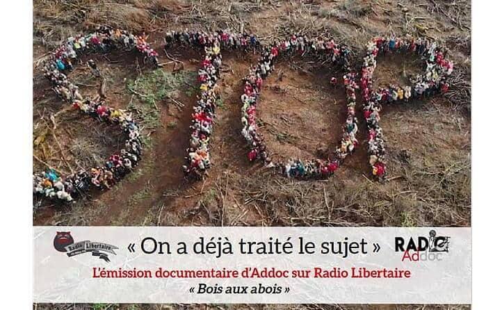 Radio Addoc #15 – Bois aux abois