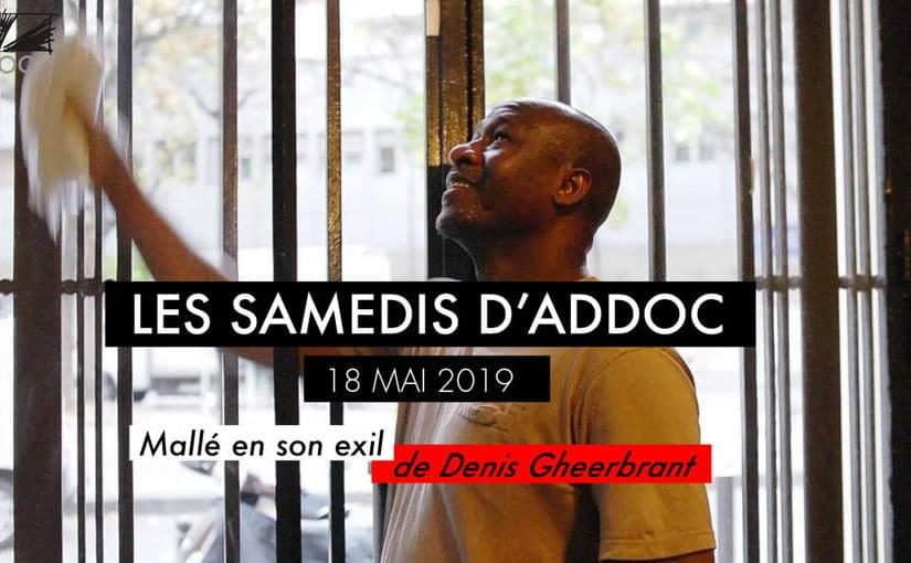 Samedi #18 – Mallé en son exil, de Denis Gheerbrant